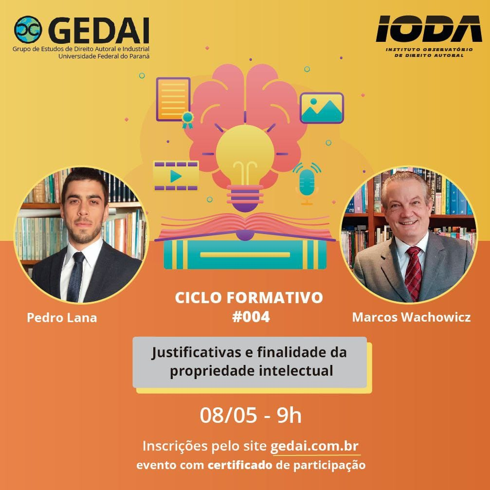 CICLO FORMATIVO #004 Justificativas e finalidade da Propriedade Intelectual