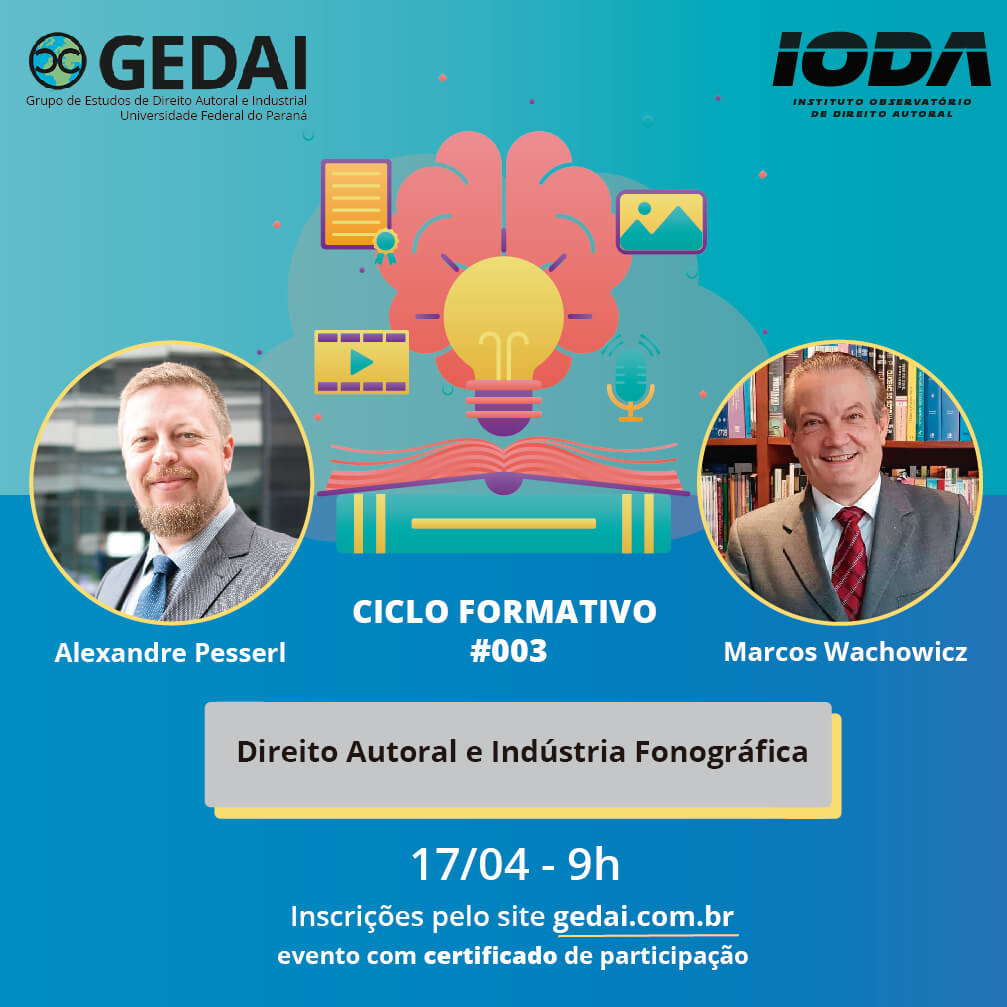Direito Autoral e Indústria Fonográfica – Ciclo Formativo #003 GEDAI