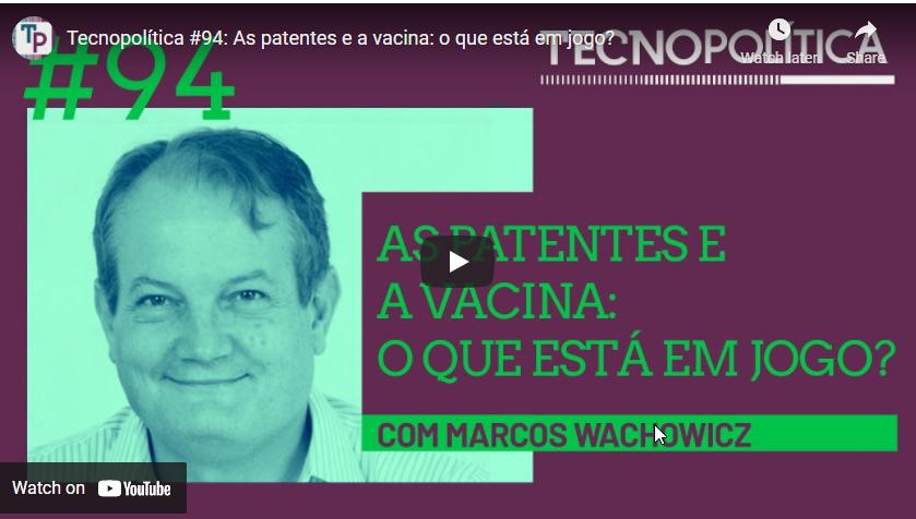As patentes e a Vacina: o que está em jogo?